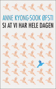 Si at vi har hele dagen - cover